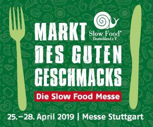 Markt des guten Geschmacks - die Slow Food Messe 2019 @ Messe Stuttgart